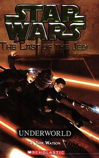 Star Wars - 122 - The Last of the Jedi 03 - Underworld - Jude Watson.epub