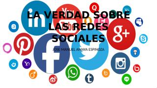 LA VERDAD SOBRE LAS REDES SOCIALES.pptx