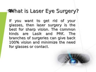 What is Laser Eye Surgery.ppt