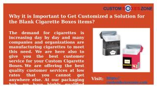Why it is Important to Get Customized a Solution for the Cigarette Boxes items.pptx
