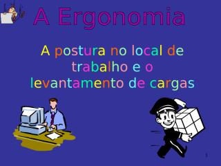 1188737523_postura_no_trabalho.ppt